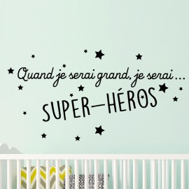 Sticker Quand je serai grand, je serai ... Super - Héros