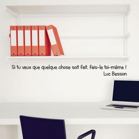 """Sticker Luc Besson """"Faire quelque chose"""", Opensticker, boutique en ligne de stickers muraux inspirés et inspirant !"""
