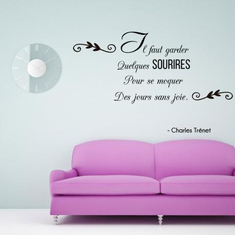 Sticker Il faut garder sourire... Ch. Trénet - Opensticker, boutique en ligne de stickers muraux inspirés et inspirant !