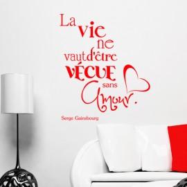 Sticker Citation La vie ne vaut d'être vécue, Opensticker, boutique en ligne de stickers muraux inspirés et inspirant !
