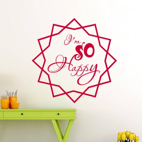 Sticker Citation I'm so Happy-Opensticker, boutique en ligne de stickers muraux inspirés et inspirant !