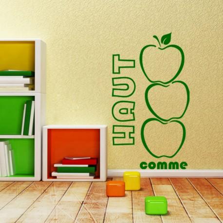 Sticker Haut comme 3 pommes-Opensticker, boutique en ligne de stickers muraux inspirés et inspirant !