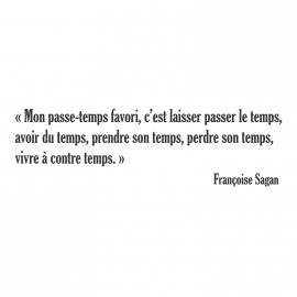 Sticker Françoise Sagan Mon passe temps