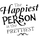 Sticker The happiest person is the prettiest
