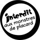 Sticker Interdit aux monstres de placard