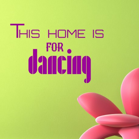 Sticker This home for dancing