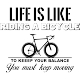 Sticker Life is like a bicycle