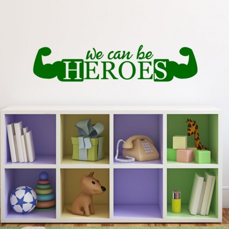 Sticker We can be heroes