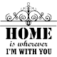 Sticker Home is wherever I'm with you