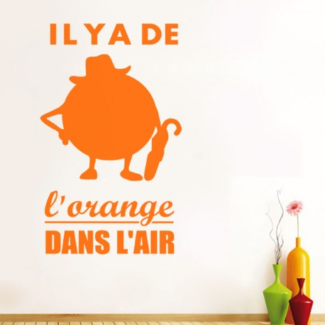 Sticker Il y a de l'orange dans l'air