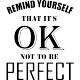Sticker Remind yourself that it's OK