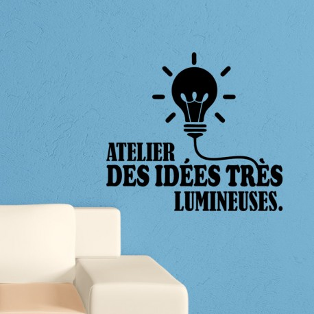 Sticker Atelier des idées très lumineuses