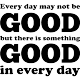 Sticker Every day may not be good