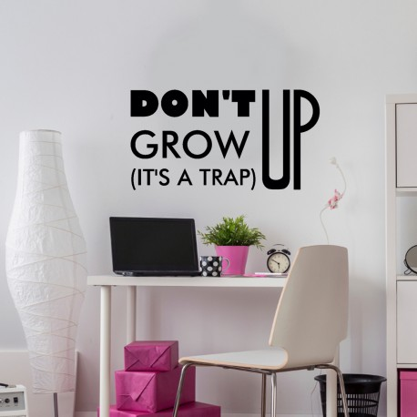 Sticker Don't grow up