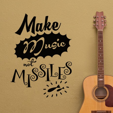 Sticker make music not missiles
