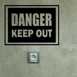 Stickker danger keep out