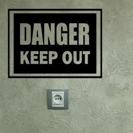 Stickker danger keep out