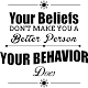 Sticker Your behavior
