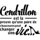 Sticker Cendrillon est la preuve...