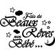 Sticker faits de beaux rêves bébé...