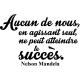 Sticker le succès selon Nelson Mandela