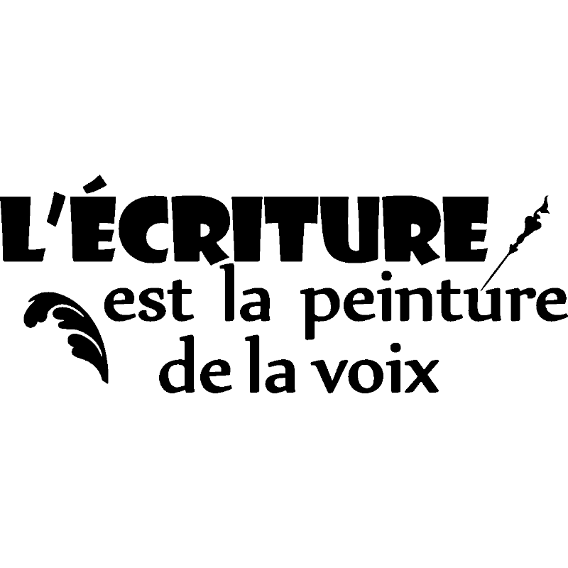 sticker l 39 criture est la peinture de la voix. Black Bedroom Furniture Sets. Home Design Ideas