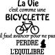 Sticker la vie est comme une bicyclette