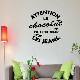Sticker attention le chocolat fait réreécir les jeans
