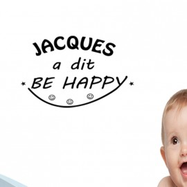 Sticker Jacques a dit be happy