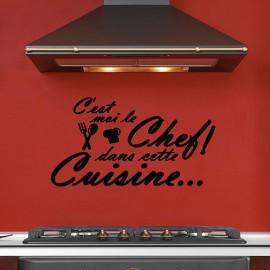 Sticker c'est moi le chef dans cette cuisine...