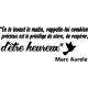 Sticker Etre hureux selon Marc Aurèle