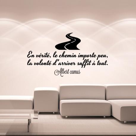 Sticker en vérité, le chemin importe peu, la volonté d'arriver suffit à tout.