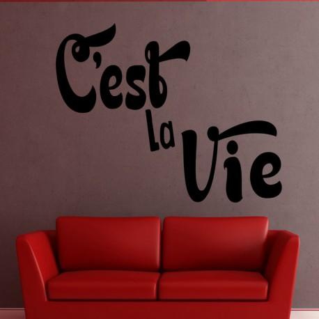 Sticker c'est la vie