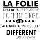 Sticker la folie selon Albert Einstein