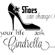 Sticker shoes can changes, your life ask Cidrella...
