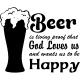 Sticker beer is living proof that God loves us...