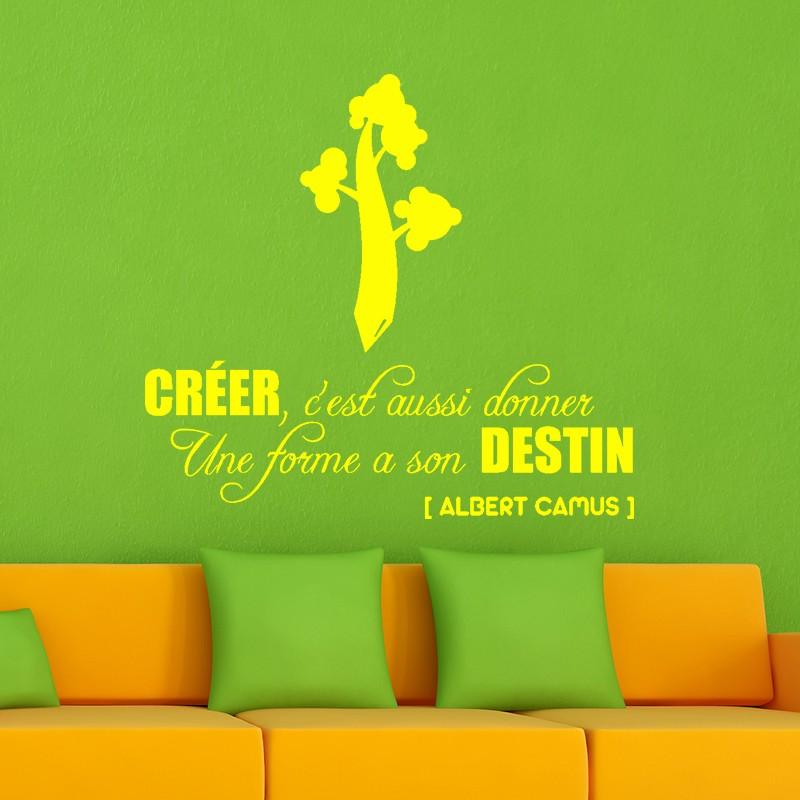 sticker cr er c 39 est aussi donner une forme son destin stickers citation texte opensticker. Black Bedroom Furniture Sets. Home Design Ideas