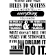 Sticker There are two rules to success