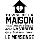 Sticker devise de la maison