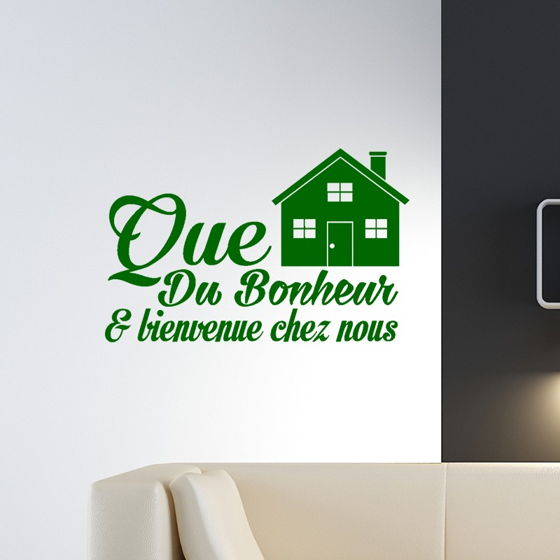 sticker que du bonheur et bienvenue chez nous stickers citation texte opensticker. Black Bedroom Furniture Sets. Home Design Ideas