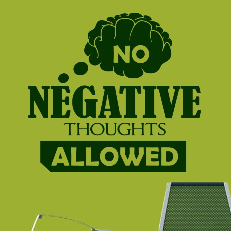 sticker no negative thoughts � stickers citation amp texte