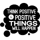 Sticker think positive & positive things will happen
