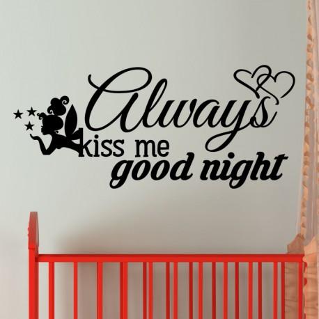 Sticker always kiss me good night